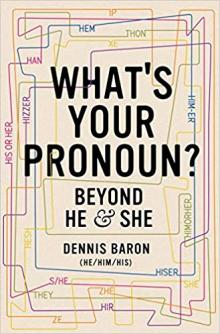 Author Readings, February 04, 2020, 02/04/2020, What's Your Pronoun?: Beyond He and She
