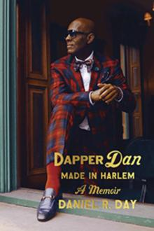 Author Readings, February 13, 2020, 02/13/2020, Dapper Dan: Made in Harlem
