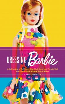 Author Readings, February 25, 2020, 02/25/2020, Dressing Barbie: A Celebration of the Clothes That Made America's Favorite Doll and the Incredible Woman Behind Them