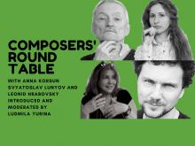 Concerts, March 01, 2020, 03/01/2020, Ukrainian Composers' Roundtable: Discussion and Concert