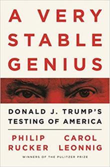 Author Readings, February 05, 2020, 02/05/2020, A Very Stable Genius: Donald J. Trump's Testing of America: Pulitzer Prize-Winning Washington Post Reporters Carol Leonnig & Philip Rucker Discuss Their Book