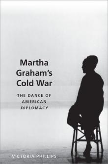 Author Readings, February 10, 2020, 02/10/2020, Martha Graham's Cold War: The Dance of American Diplomacy