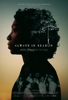 Films, February 03, 2020, 02/03/2020, Always in Season (2019): A Documentary On Racial Violence and Lynching