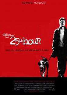 Films, February 07, 2020, 02/07/2020, 25th Hour (2002): Drama By Spike Lee With Edward Norton And Philip Seymour Hoffman