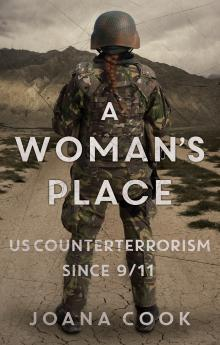 Author Readings, February 10, 2020, 02/10/2020, A Woman's Place: U.S. Counterterrorism Since 9/11