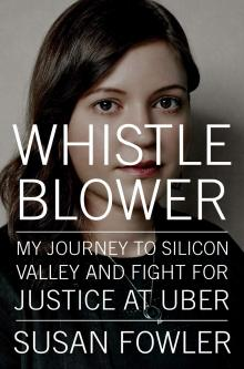 Author Readings, February 19, 2020, 02/19/2020, Whistle Blower; My Journey to Silicon Valley and Fight for Justice at Uber: A Memoir