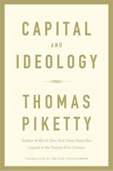 Author Readings, March 30, 2020, 03/30/2020, Capital and Ideology: The Latest from Bestselling Author Thomas Piketty