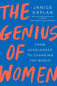 Author Readings, February 18, 2020, 02/18/2020, The Genius of Women: From Overlooked to Changing the World