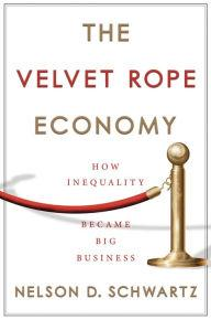 Author Readings, March 04, 2020, 03/04/2020, The Velvet Rope Economy: How Inequality Became Big Business