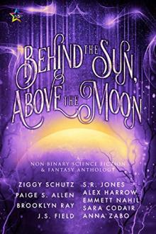 Author Readings, February 23, 2020, 02/23/2020, Behind the Sun, Above the Moon: A Short-Story Anthology