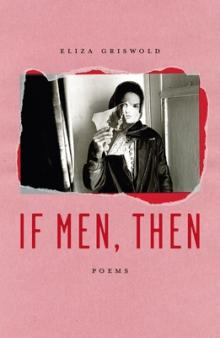 Author Readings, February 24, 2020, 02/24/2020, 2 New Books: If Men, Then / The Power Notebooks