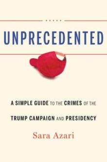 Author Readings, March 16, 2020, 03/16/2020, Unprecedented: A Simple Guide to the Crimes of the Trump Campaign and Presidency