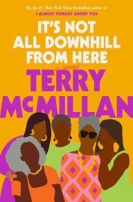 Author Readings, March 31, 2020, 03/31/2020, It's Not All Downhill From Here: Terry McMillan's Latest Novel