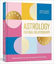 Author Readings, February 17, 2020, 02/17/2020, Astrology for Real Relationships: Understanding You, Me, and How We All Get Along