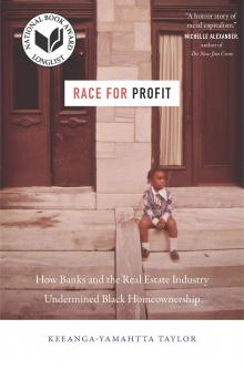 Author Readings, March 09, 2020, 03/09/2020, Race for Profit: How Banks and the Real Estate Industry Undermined Black Homeownership
