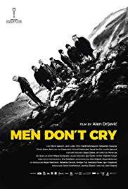 Films, March 24, 2020, 03/24/2020, Men Don't Cry (2017): Ceaseless Battlegrounds