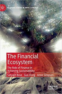Author Readings, March 05, 2020, 03/05/2020, The Financial Ecosystem: The Role of Finance in Achieving Sustainability