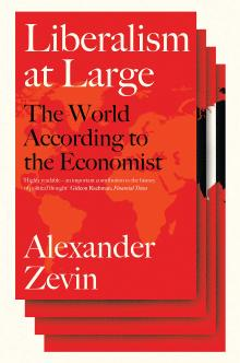 Author Readings, March 03, 2020, 03/03/2020, Liberalism at Large: The World According to the Economist