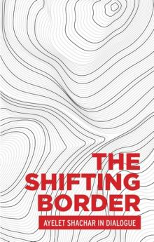Author Readings, March 24, 2020, 03/24/2020, CANCELLED***The Shifting Border: An Adjustable Legal Construct***CANCELLED