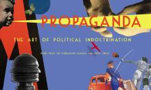 Opening Receptions, March 04, 2020, 03/04/2020, Propaganda: The Art of Political Indoctrination in Italy, 1902-1950