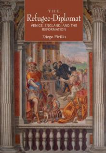 Lectures, March 24, 2020, 03/24/2020, CANCELLED***The Refugee-Diplomat: Venice, England and the Reformation***CANCELLED