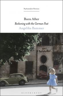 Author Readings, March 02, 2020, 03/02/2020, Born After: Reckoning with the German Past