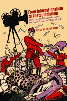 Author Readings, March 06, 2020, 03/06/2020, From Internationalism to Cosmopolitanism: Literature and Cinema between the Second and Third World