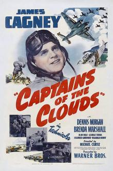 Films, March 03, 2020, 03/03/2020, Captains of the Clouds (1942): Two Time Oscar Nominated War Drama