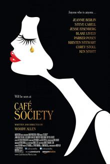 Films, March 05, 2020, 03/05/2020, Café Society (2016): Comedy Drama By Woody Allen WithKristen Stewart And Steve Carell