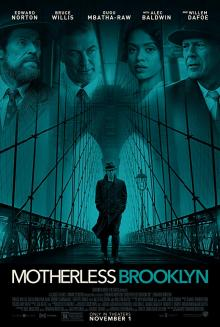 Films, March 06, 2020, 03/06/2020, Edward Norton's Motherless Brooklyn (2019): Neo-noir Crime With Edward Norton, Willem Dafoe And Bruce Willis
