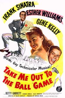 Films, March 11, 2020, 03/11/2020, Take Me Out to the Ball Game (1949): WithFrank Sinatra,Esther Williams And Gene Kelly