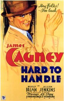 Films, March 12, 2020, 03/12/2020, Hard to Handle (1933): Comedy WithJames Cagney