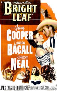 Films, March 12, 2020, 03/12/2020, Bright Leaf (1950): A Plan To Mass Produce Cigarettes