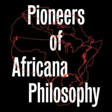 Conferences, March 20, 2020, 03/20/2020, !!!CANCELLED!!!  Pioneers of Africana Philosophy !!!CANCELLED!!!