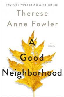 Author Readings, March 19, 2020, 03/19/2020, !!!CANCELLED!!! A Good Neighborhood: New Neighbors !!!CANCELLED!!!