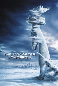 Films, March 21, 2020, 03/21/2020, !!!CANCELLED!!! The Day After Tomorrow (2004): A New Ice Age In U.S. !!!CANCELLED!!!