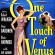 Films, March 25, 2020, 03/25/2020, !!!CANCELLED!!! One Touch of Venus (1948) With Ava Gardner: Black And White Musical Comedy !!!CANCELLED!!!