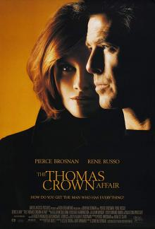 Films, March 25, 2020, 03/25/2020, !!!CANCELLED!!! The Thomas Crown Affair (1999): Heist Movie With Pierce Brosnan !!!CANCELLED!!!