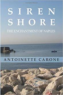 Author Readings, March 25, 2020, 03/25/2020, !!!CANCELLED!!! Siren Shore: The Enchantment of Naples !!!CANCELLED!!!