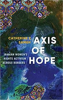 Author Readings, April 15, 2020, 04/15/2020, Axis of Hope: Iranian Women's Rights Activism Across Borders