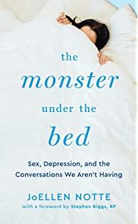 Author Readings, April 21, 2020, 04/21/2020, The Monster Under the Bed: Sex and Relationships in the Face of Depression