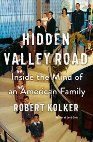 Author Readings, April 07, 2020, 04/07/2020, CANCELLED!!! Hidden Valley Road: Inside the Mind of an American Family