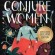 Author Readings, April 07, 2020, 04/07/2020, CANCELLED!!! Conjure Women: Surviving in the Civil War South