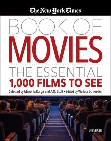 Author Readings, March 10, 2020, 03/10/2020, The New York Times Book of Movies: The Essential 1,000 Films to See with Times Critic A.O. Scott