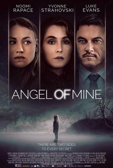 Films, March 26, 2020, 03/26/2020, !!!CANCELLED!!! Angel of Mine (2019): Women Loses Grip Of Reality !!!CANCELLED!!!