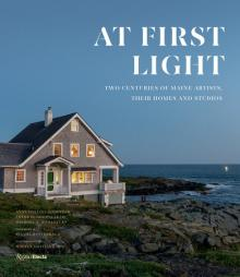 Author Readings, March 31, 2020, 03/31/2020, !!!CANCELLED!!! 2 New Books: At First Light / Maine and American Art !!!CANCELLED!!!