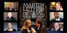 """Staged Readings, August 02, 2020, 08/02/2020, Martin Luther on Trial: Courtroom Comedy-Drama, """"Brave and Brilliant"""""""