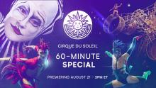 Performances, August 21, 2020, 08/21/2020, Cirque du Soleil: The Best Moments From Some of The Longest-Running Las Vegas-Based Shows!