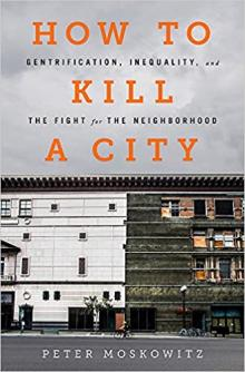 Book Clubs, November 16, 2020, 11/16/2020, How to Kill a City: Gentrification, Inequality, and the Fight for the Neighborhood (virtual)