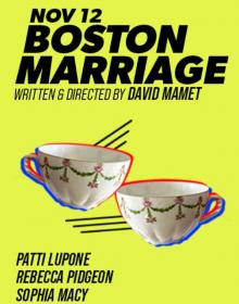 Theaters, November 12, 2020, 11/12/2020, David Mamet's Boston Marriage with Tony winner Patti LuPone (virtual)